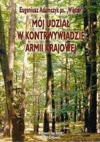 Mój udział w kontrwywiadzie Armii - okładka książki