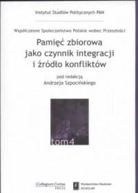Pamięć zbiorowa jako czynnik integracji i źródło konfliktów - okładka książki