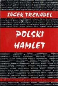 Polski Hamlet, czyli kłopoty z działaniem - okładka książki