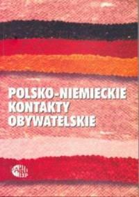Polsko-niemieckie kontakty obywatelskie - okładka książki