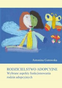 Rodzicielstwo adopcyjne. Wybrane - okładka książki