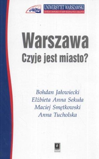 Warszawa - czyje jest miasto? - okładka książki