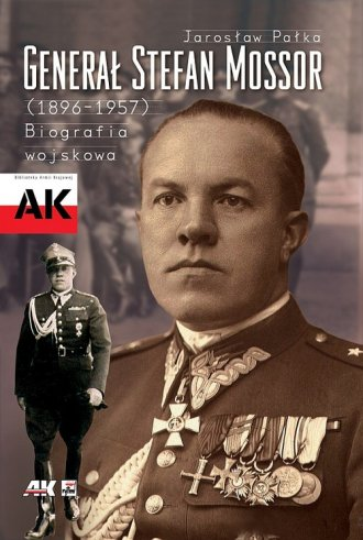 Generał Stefan Mossor (1896-1957). - okładka książki