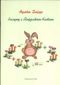 Liczymy z Zajączkiem Kickiem - okładka książki
