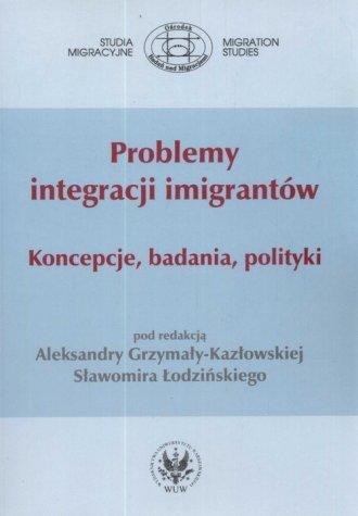 Problemy integracji imigrantów. - okładka książki