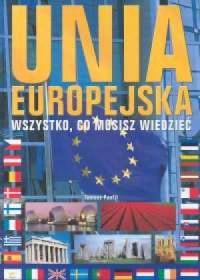 Unia Europejska Wszystko co musisz wiedzieć - okładka książki