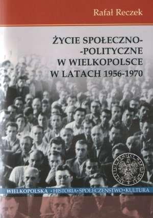 Życie społeczno-polityczne w Wielkopolsce - okładka książki