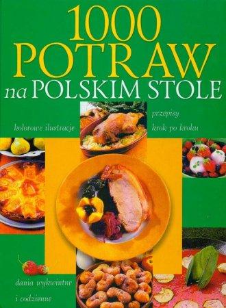 1000 potraw na polskim stole - okładka książki