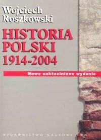 Historia Polski 1914-2004 - okładka książki