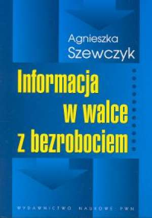 Informacja w walce z bezrobociem - okładka książki