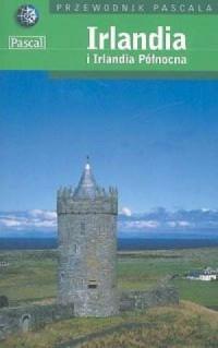 Irlandia i Irlandia Północna. Przewodnik Pascala - okładka książki