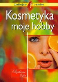 Kosmetyka moje hobby - okładka książki
