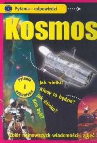 Kosmos. Zbiór najnowszych wiadomości i zdjęć - okładka książki