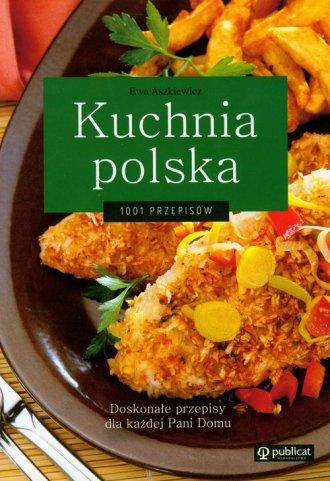 Kuchnia polska 1001 przepisów - okładka książki