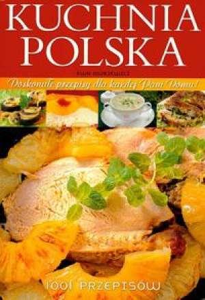 Kuchnia Polska 1001 Przepisów Ewa Aszkiewicz
