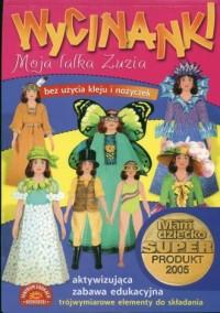 Moja lalka Zuzia. Wycinanki - okładka książki