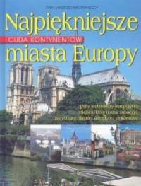 Najpiękniejsze miasta Europy - okładka książki