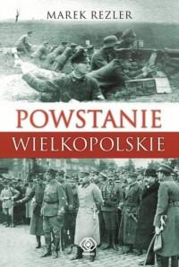 Powstanie Wielkopolskie - Marek - okładka książki