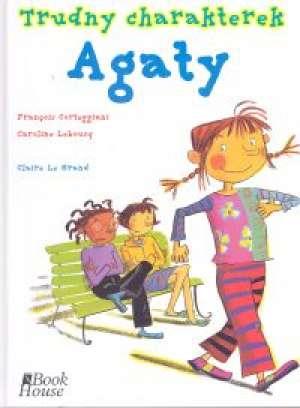 Trudny charakterek Agaty - okładka książki