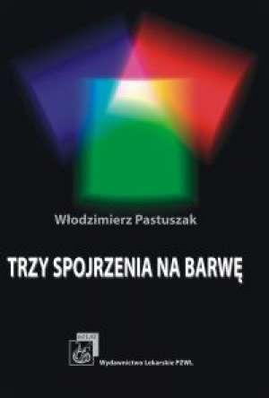 Trzy spojrzenia na barwę - okładka książki
