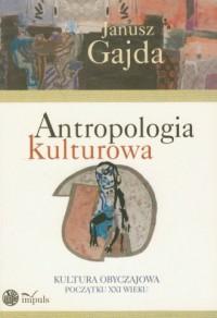 Antropologia kulturowa cz. 2. Kultura - okładka książki