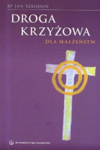 Droga Krzyżowa dla małżeństw - okładka książki