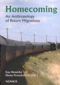Homecoming. An Anthropology of Return Migrations - okładka książki