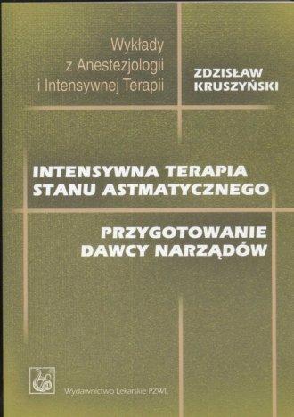 Intensywna terapia stanu astmatycznego - okładka książki