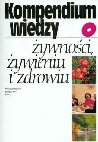 Kompendium wiedzy żywności żywieniu - okładka książki