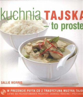 Kuchnia tajska to proste (+ CD) - okładka książki