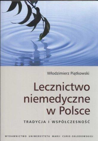 Lecznictwo niemedyczne w Polsce - okładka książki