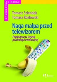 Naga małpa przed telewizorem - okładka książki