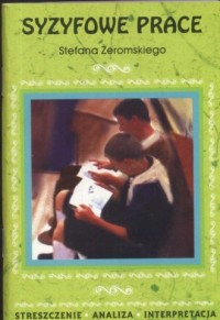 okładka książki - Syzyfowe prace Stefana Żeromskiego.