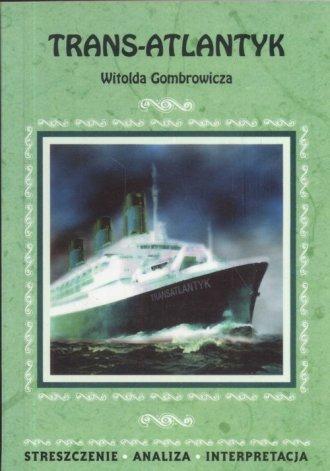 Trans-Atlantyk Witolda Gombrowicza - okładka książki