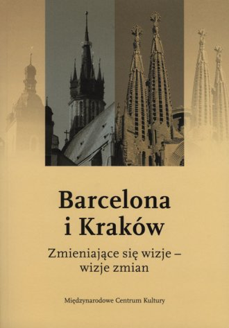 Barcelona i Kraków. Zmieniające - okładka książki