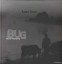 Bug. Pejzaż nostalgiczny - okładka książki