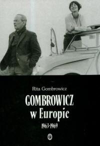 Gombrowicz w Europie 1963-1969 - okładka książki