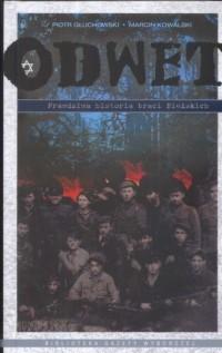 Odwet. Prawdziwa historia braci Bielskich - okładka książki