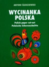 Wycinanka Polska Polish paper cut-out Polnische Scherenschnitte - okładka książki