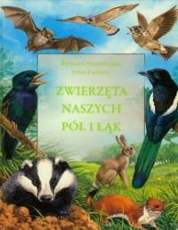 Zwierzęta naszych pól i łąk - okładka książki