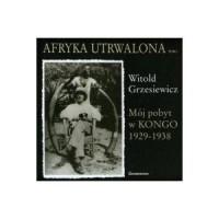 Afryka utrwalona. Tom 1-2 - okładka książki
