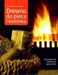 Drewno do pieca i kominka - okładka książki