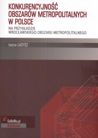 Konkurencyjność obszarów metropolitalnych - okładka książki