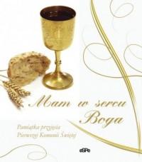 Mam w sercu Boga! - Anna Matusiak - okładka książki