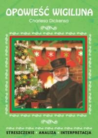 Opowieść wigilijna Charlesa Dickensa - okładka książki