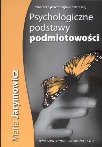Psychologiczne podstawy podmiotowości - okładka książki