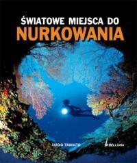 Światowe miejsca do nurkowania - okładka książki