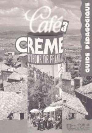 Cafe Creme 3. Przewodnik metodyczny - okładka książki
