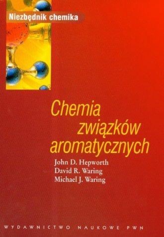 Chemia związków aromatycznych - okładka książki