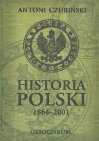 Historia Polski 1864-2001 - okładka książki